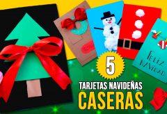 5 tarjetas de Navidad hechas en casa por niños.  Manualidades para niñas y niños.