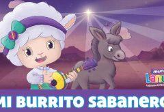 Mi Burrito Sabanero – Villancicos  | Canciones Infantiles