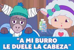 A mi burro le duele la cabeza / Canciones infantiles