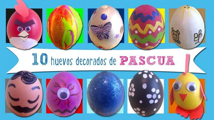 10 ideas para decorar los Huevos de Pascua