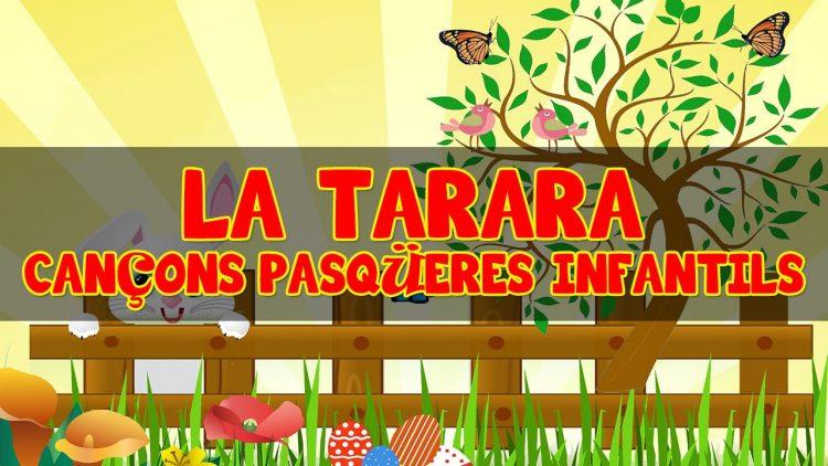 La Tarara i altres cançons Pasqüeres Infantils – Canciones de Pascua valencianas