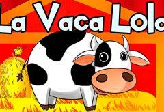La Vaca Lola – Canciones infantiles