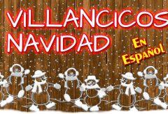 Villancicos en español.  Canciones de siempre con arreglos actuales